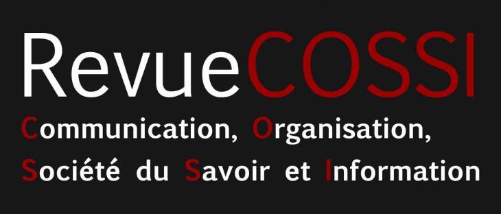 Revue COSSI - Communication, Organisation, Société du Savoir, Information